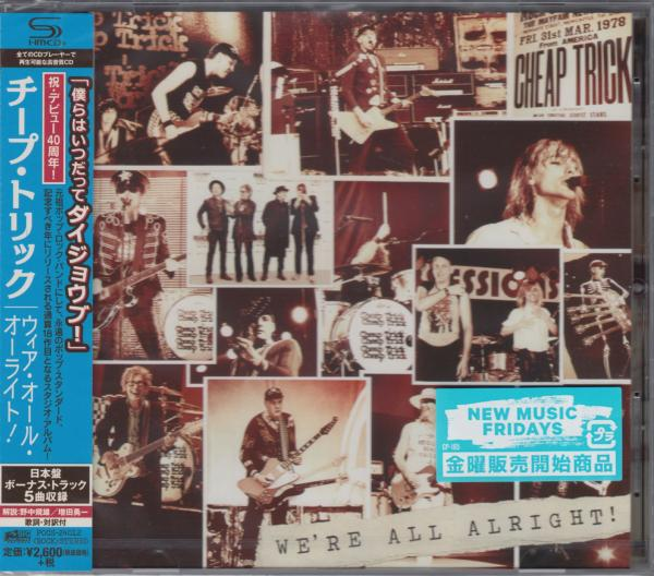 Cheap Trick - We're All Alright! (Japanese Edition)
