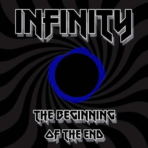 Infinity - The Beginning Of The End