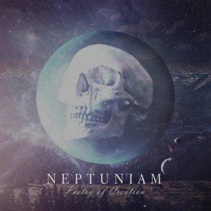 Neptuniam - Poetry Of Creation