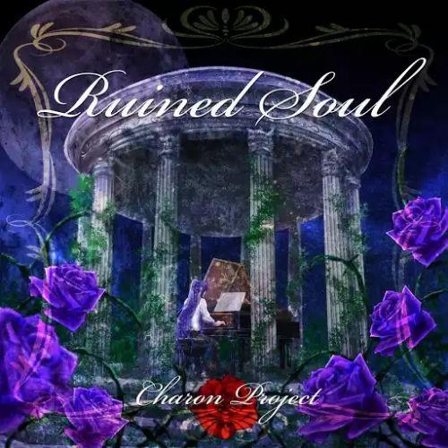 Charon Project - Ruined Soul