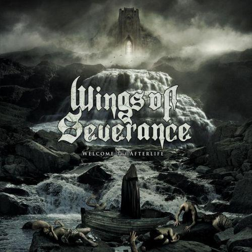 Wings Of Severance - Welcome The Afterlife