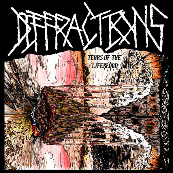 Diffractions - Tears Of The Lifeblood