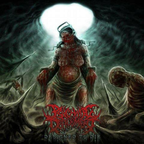 Psychotic Defilement - Designed to Die
