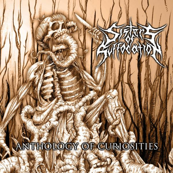 Sisters of Suffocation  - Anthology of Curiosities