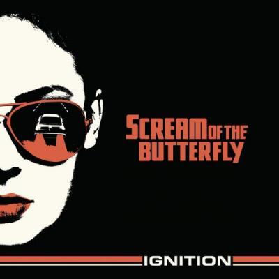 Scream Of The Buttefly - Ignition