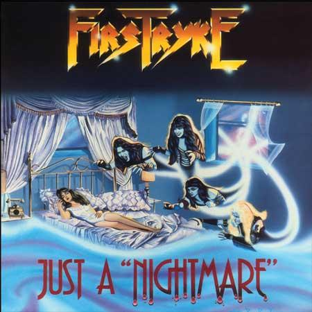 Firstryke - Just A Nightmare