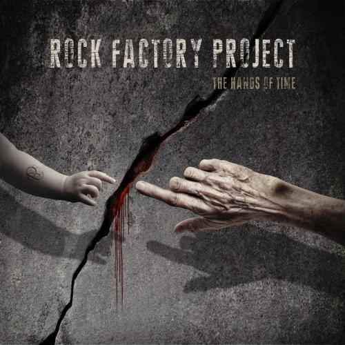 Rock Factory Project - The Hands of Time