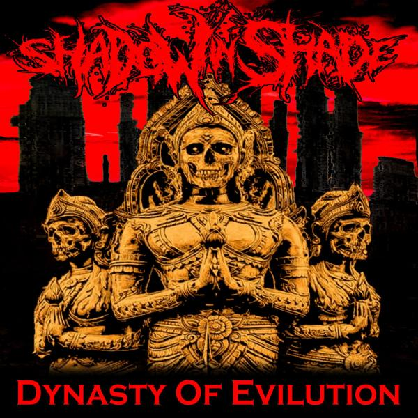 Shadow In Shade - Dynasty Of Evilution (EP)