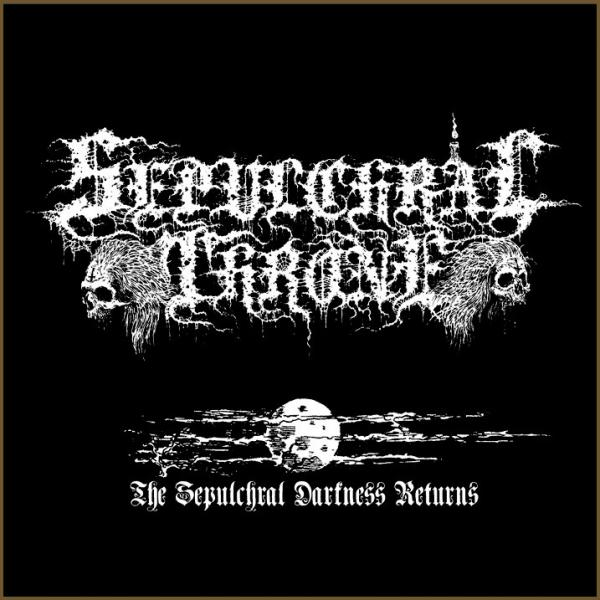 Sepulchral Throne - The Sepulchral Darkness Returns (Demo)