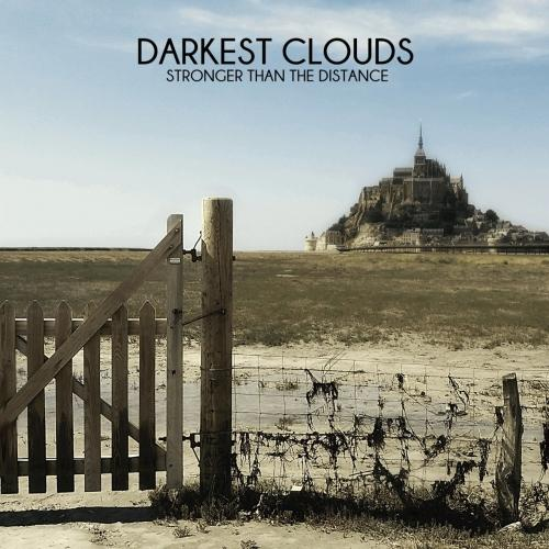 Darkest Clouds - Stronger Than the Distance