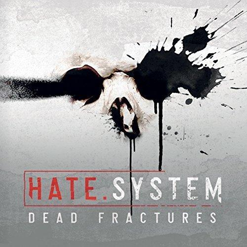 Hate.System - Dead Fractures
