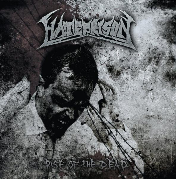 Hateprison  - Rise Of The Dead (EP)