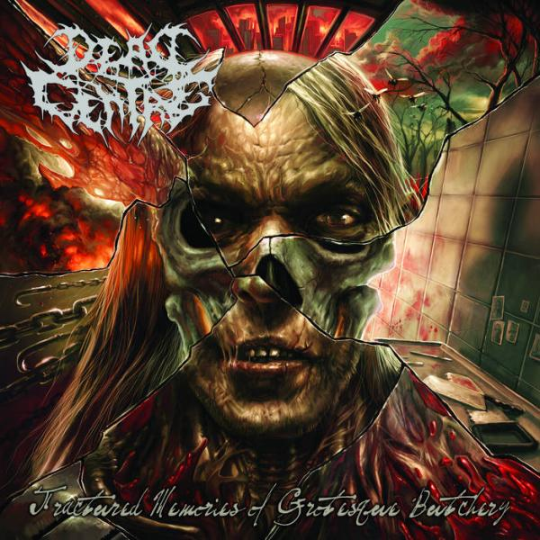 Dead Centre  - Fractured Memories Of Grotesque Butchery