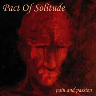 Pact Of Solitude - Passion And Pain (EP)