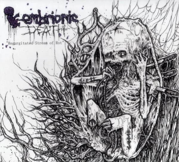 Embrionic Death - Regurgitated Stream Of Rot (Compilation)