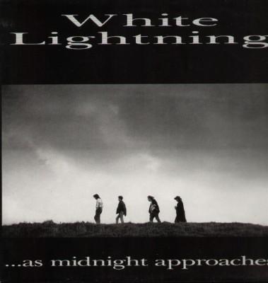 White Lightning - As midnight approaches