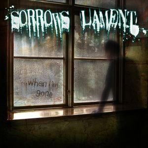 Sorrows Lament - ...When I'm Gone (Demo)