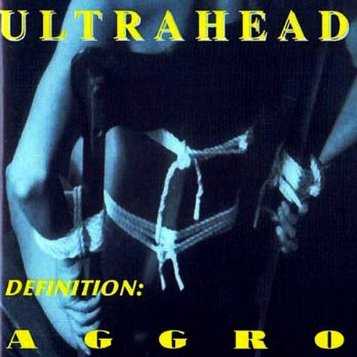 Ultrahead - Definition-Aggro