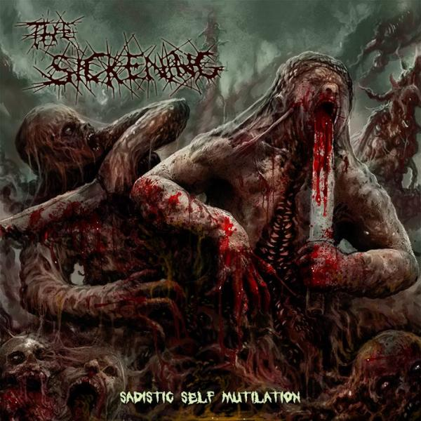The Sickening - Discography (2007 - 2017)