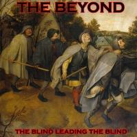 The Beyond - The Blind Leading The Blind (EP)