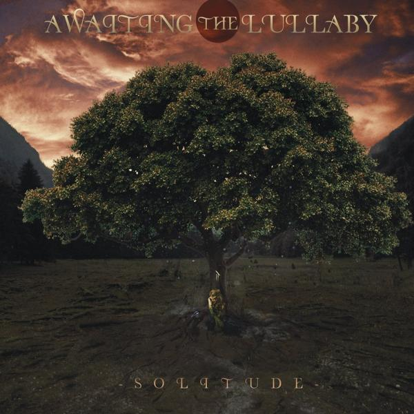 Awaiting the Lullaby - Solitude (EP)