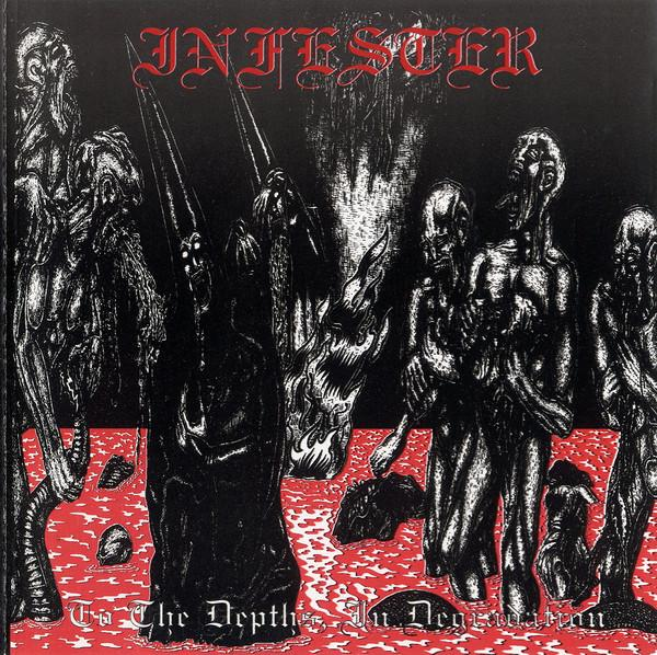 Infester - To the Depths, in Degradation (Lossless)