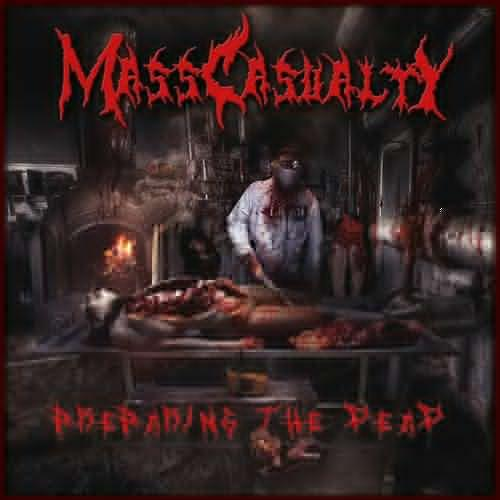 Mass Casualty - Preparing The Dead