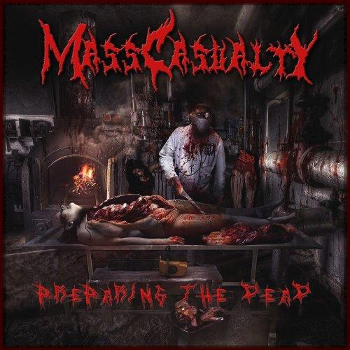 Mass Casualty - Preparing The Dead (Lossless)