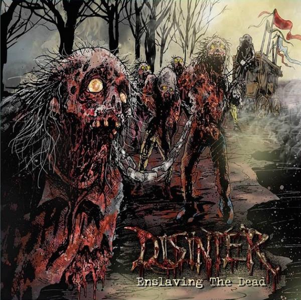 Disinter - Enslaving The Dead (Compilation)