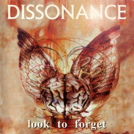 Dissonance - Look To Forget + The Intricacies Of Nothingness (Reissue 2017) (Lossless)