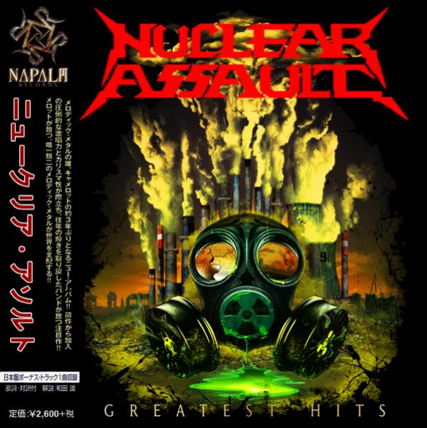 Nuclear Assault - Greatest Hits (Compilation) (Japanese Edition)