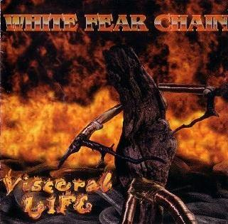 White Fear Chain - Visceral Life