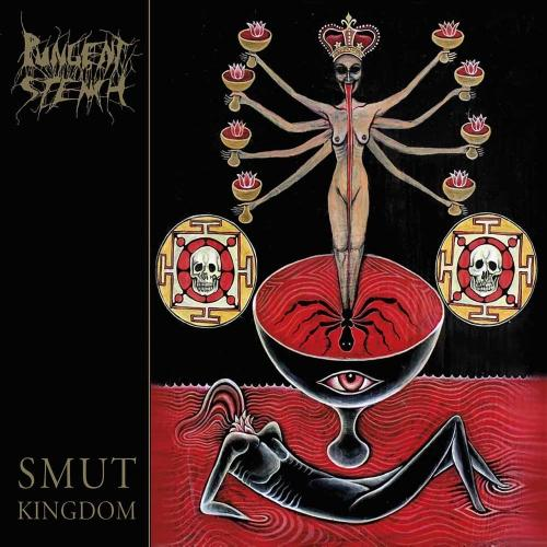 Pungent Stench - Smut Kingdom