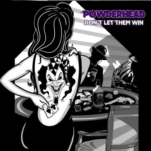 Powderhead - Don't Let Them Win