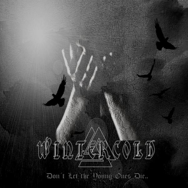Wintercold - Don´t Let The Young Ones Die (EP)