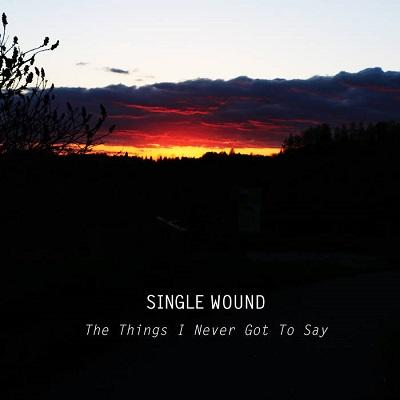 Single Wound - Discography (2017 - 2019)