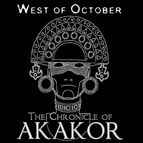 West of October - The Chronicle of Akakor