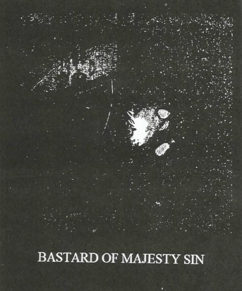 Bastard of Majesty Sin - Discography