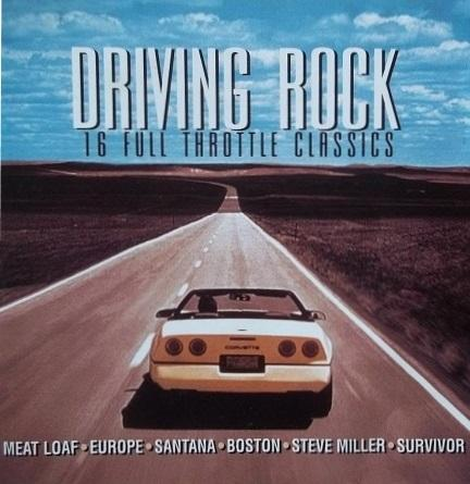Various Artists - Driving Rock: 16 Full Throttle Classics