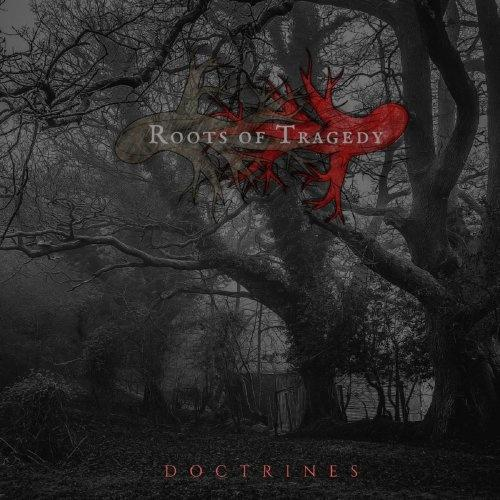 Roots Of Tragedy - Doctrines
