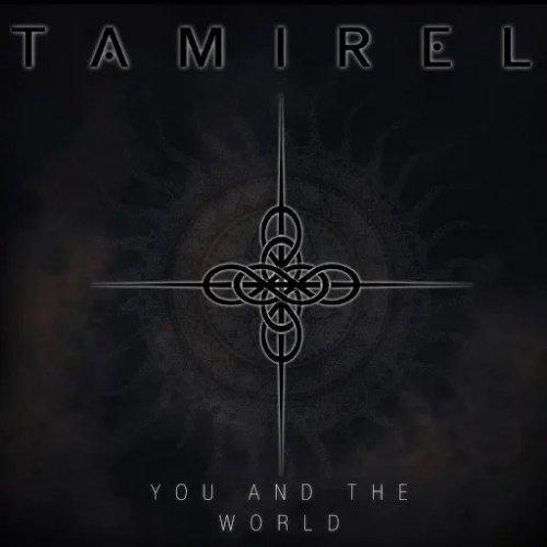 Tamirel - You And The World