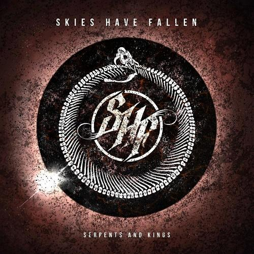 Skies Have Fallen - Serpents and Kings (EP)
