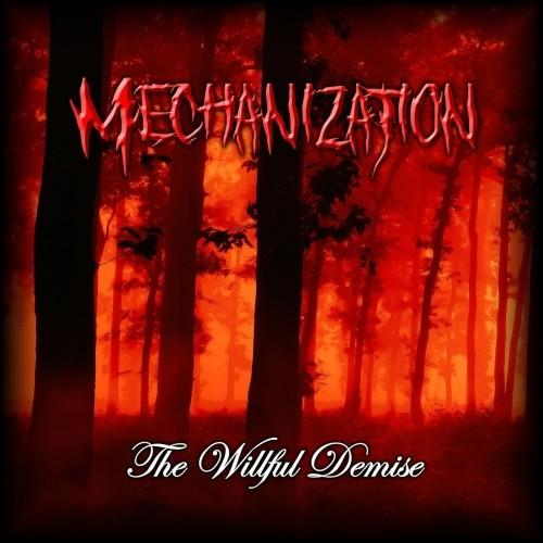 Mechanization - The Willful Demise