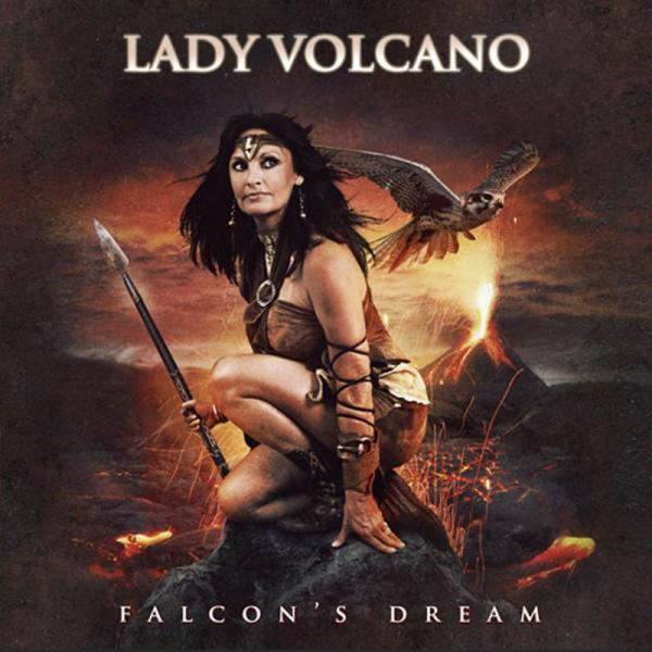 Lady Volcano - Falcon's Dream