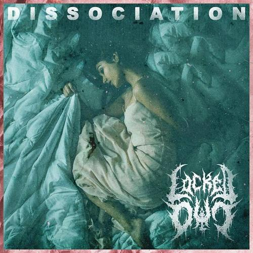 Locked Out - Dissociation (EP)