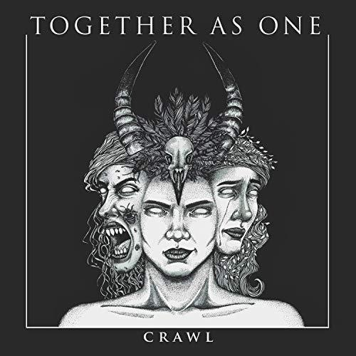 Together As One - Crawl