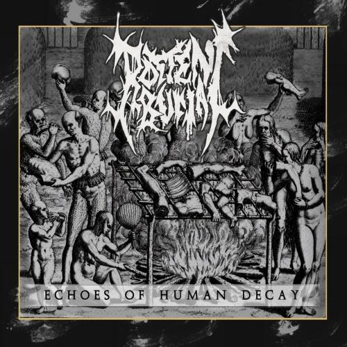 Rotten Burial - Echoes Of Human Decay