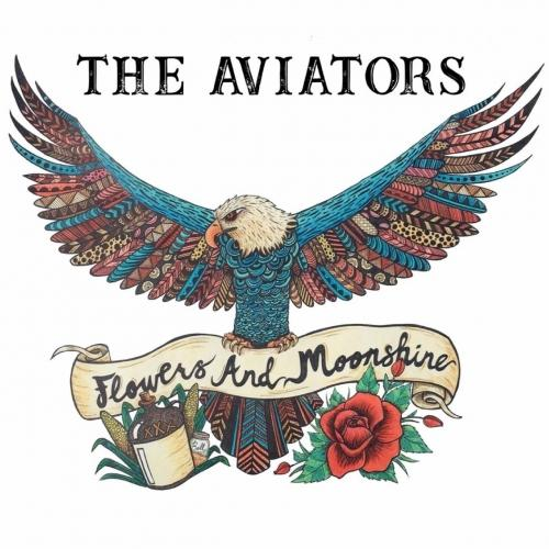 The Aviators - Flowers and Moonshine
