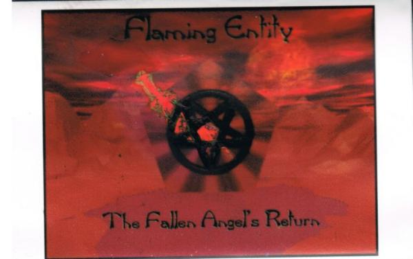 Flaming Entity - The Fallen Angels Return (Demo)