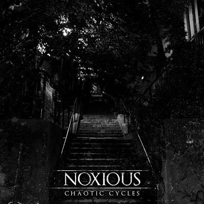 Noxious - Chaotic Cycles